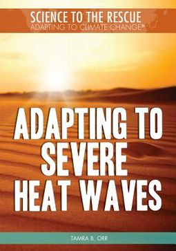 Adapting to Severe Heat Waves