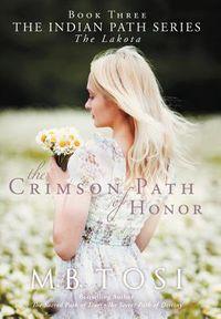 The Crimson Path of Honor
