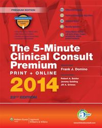 The 5-Minute Clinical Consult, 2014