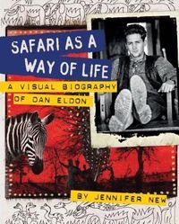 Safari As a Way of Life
