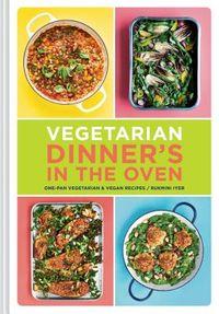 Vegetarian Dinner's in the Oven