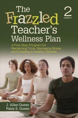 The Frazzled Teacher's Wellness Plan