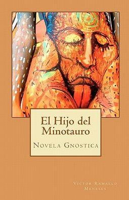 El Hijo del Minotauro / The Son of the Minotaur