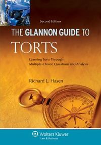 The Glannon Guide to Torts