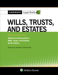 Casenote Legal Briefs for Wills, Trusts, and Estates