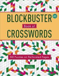 Blockbuster Book of Crosswords 3