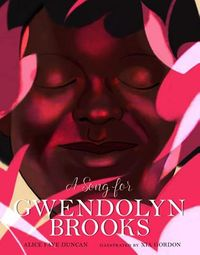 A Song for Gwendolyn Brooks