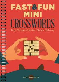 Fast & Fun Mini Crosswords