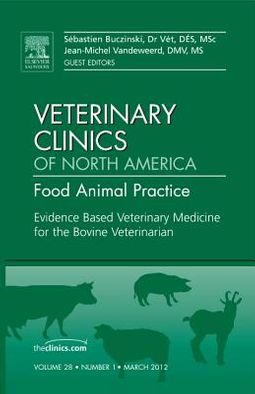 Evidence-Based Veterinary Medicine for the Bovine Veterinarian