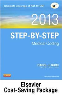 Step-by-Step Medical Coding 2013 Edition, Workbook + 2013 ICD-9-CM, Volumes 1, 2, & 3 Professional Edition + 2013 HCPCS Level II Professional Edition + 2013 CPT Professional Edition Package