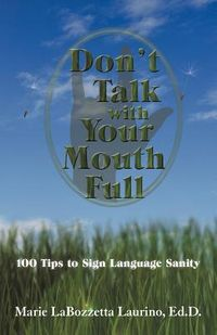 Don't Talk With Your Mouth Full