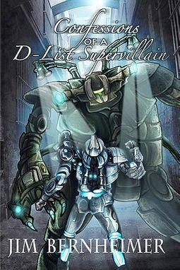Confessions of a D-List Supervillain