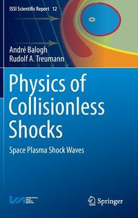 Physics of Collisionless Shocks