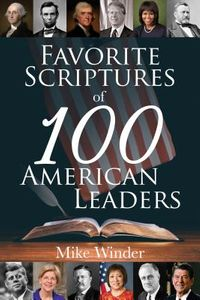 Favorite Scriptures of 100 American Leaders