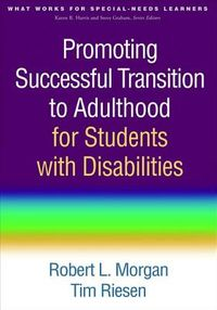 Promoting Successful Transition to Adulthood for Students With Disabilities
