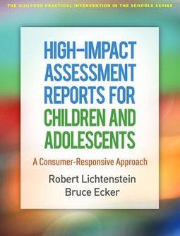 High-Impact Assessment Reports for Children and Adolescents