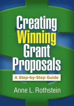 Creating Winning Grant Proposals