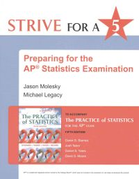 Strive for a 5 Preparing for the AP Statistics Examination to Accompany the Practice of Statistics