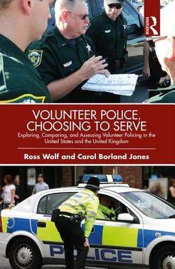 Volunteer Police, Choosing to Serve