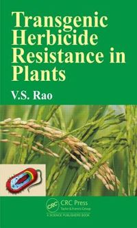 Transgenic Herbicide Resistance in Plants