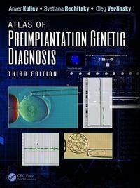 Atlas of Preimplantation Genetic Diagnosis