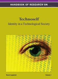 Handbook of Research on Technoself