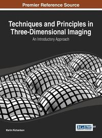 Techniques and Principles in Three-Dimensional Imaging