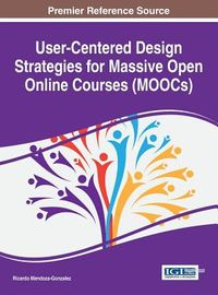 User-centered Design Strategies for Massive Open Online Courses Moocs