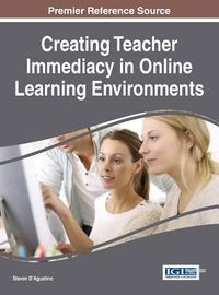 Creating Teacher Immediacy in Online Learning Environments