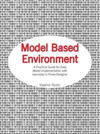 Model Based Environment