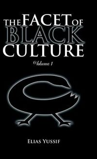 The Facet of Black Culture