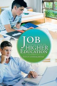 Job Satisfaction in Higher Education
