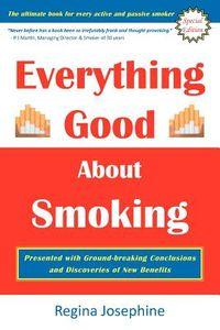 Everything Good About Smoking