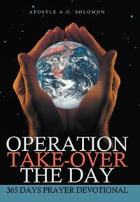 Operation Take-Over the Day