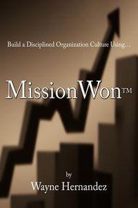 Build a Disciplined Organization Culture