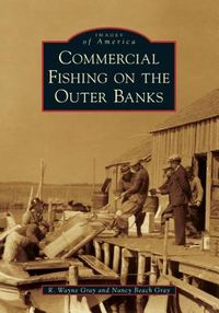 Commercial Fishing on the Outer Banks