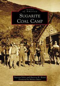 Sugarite Coal Camp