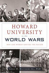 Howard University in the World Wars