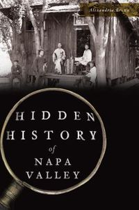 Hidden History of Napa Valley