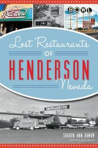 Lost Restaurants of Henderson, Nevada