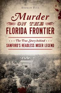 Murder on the Florida Frontier