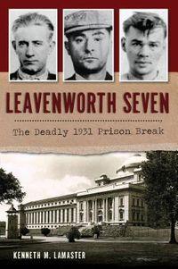 Leavenworth Seven