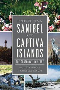 Protecting Sanibel and Captiva Islands
