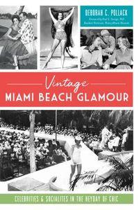 Vintage Miami Beach Glamour