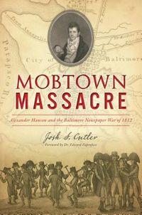 Mobtown Massacre