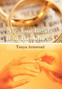 Are You Ready for His Glory?