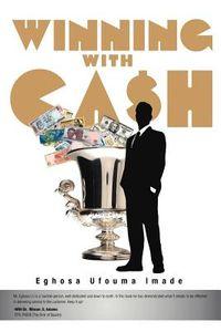 Winning With Cash