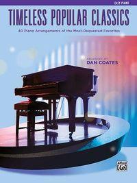 Timeless Popular Classics Easy Piano