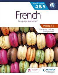French Language Acquisition, Phases 3-5