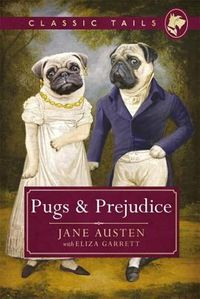 Pugs & Prejudice